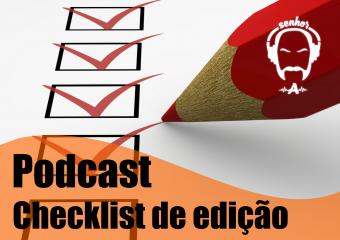 Check List – Editando seu podcast Tradução do The Audacity Project